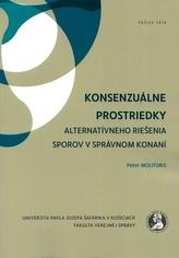Konsenzuálne prostriedky alternatívneho riešenia sporov v správnom konaní