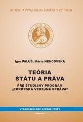Teória štátu a práva pre študijný program Európska verejná správa