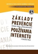 Základy prevencie užívania drog a problematického používania internetu v školskej praxi