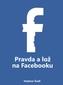 Pravda alož na Facebooku
