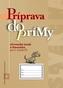 Príprava do prímy - slovenský jazyk a literatúra pre 5. ročník ZŠ