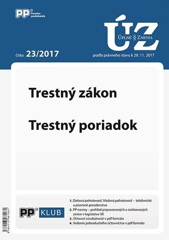 UZZ 23/2017 Trestný zákon, Trestný poriadok