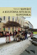 Slováci a kultúrna situácia Slovenska