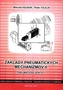 Základy pneumatických mechanizmov II. - Pneumatické ventily