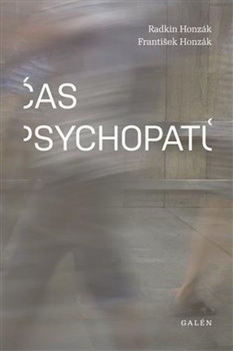 Čas psychopatů Radkin Honzák