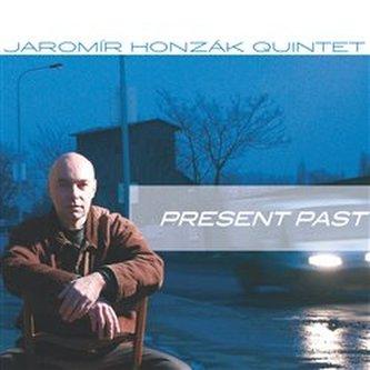 Present Past Jaromír Honzák