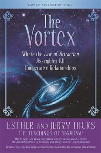 The Vortex Hicks, Esther; Hicks, Jerry
