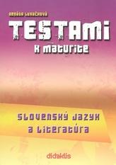 Testami k maturite Slovenský jazyk a literatúra 2. vydanie