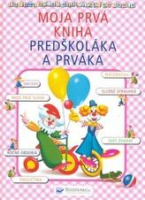 Moja prvá kniha predškoláka a prváka