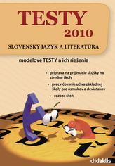 TESTY 2010 Slovenský jazyk a literatúra