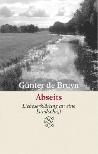 Abseits Bruyn, Günter de
