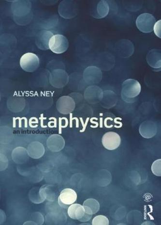 Metaphysics Ney, Alyssa