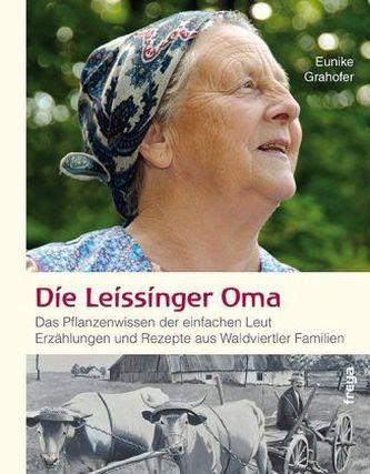 Die Leissinger Oma Grahofer, Eunike