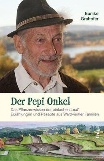 Der Pepi Onkel Grahofer, Eunike