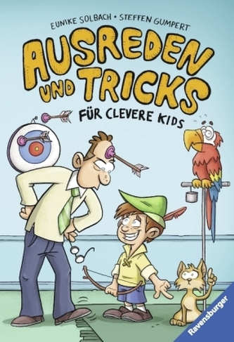 Ausreden und Tricks für clevere Kids Solbach, Eunike