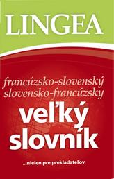 Vežký slovník francúzsko-slovenský slovensko-francúzsky