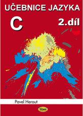 Učebnice jazyka C 2.díl