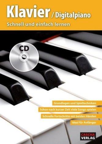 Klavier / Digitalpiano - Schnell und einfach lernen Cascha