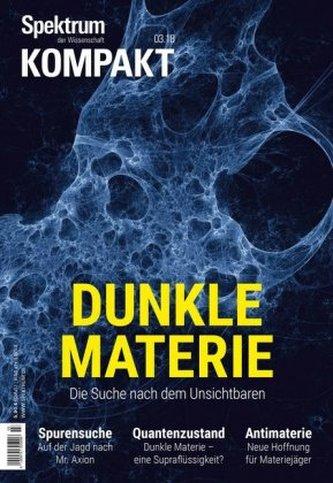 Spektrum Kompakt - Dunkle Materie Spektrum der Wissenschaft