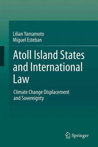 Atoll Island States and International Law Yamamoto, Lilian