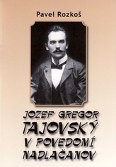 Jozef Gregor Tajovský v podvedomí Nadlačanov