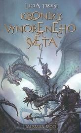 Kroniky Vynořeného světa 3 Talisman moci