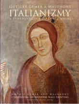 Italianizmy v stredovekej nástennej mažbe