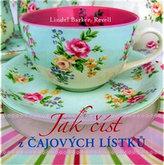 Jak číst z čajových lístků